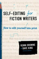 Self-Editing for Fiction Writers, Second Edition: How to Edit Yourself Into Print (ISBN: 9780060545697)