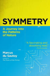 Symmetry: A Journey Into the Patterns of Nature (ISBN: 9780060789411)