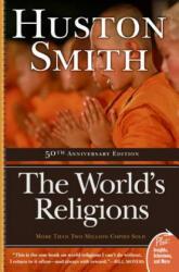 World's Religions - Huston Smith (ISBN: 9780061660184)