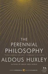 The Perennial Philosophy (ISBN: 9780061724947)