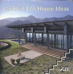 150 Best Eco House Ideas (ISBN: 9780061968792)