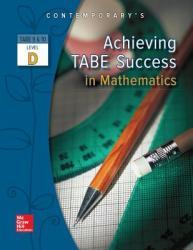 Achieving Tabe Success in Mathematics, Level D Workbook (ISBN: 9780077044695)