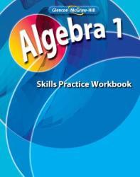 Algebra 1, Skills Practice Workbook (ISBN: 9780078803079)