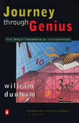 Journey Through Genius: The Great Theorems of Mathematics (ISBN: 9780140147391)