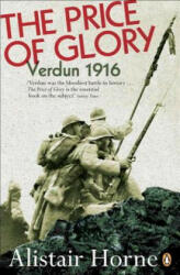 Price of Glory - Verdun, 1916 (ISBN: 9780140170412)
