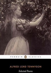 Selected Poems: Tennyson (ISBN: 9780140424430)