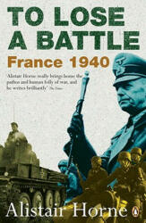 To Lose a Battle (ISBN: 9780141030654)