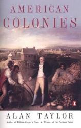 American Colonies: The Settling of North America (ISBN: 9780142002100)