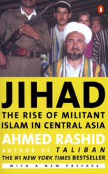 Jihad: The Rise of Militant Islam in Central Asia (ISBN: 9780142002605)