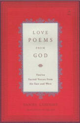 Love Poems from God - Daniel Ladinsky (ISBN: 9780142196120)