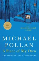Place of My Own - Michael Pollan (ISBN: 9780143114741)