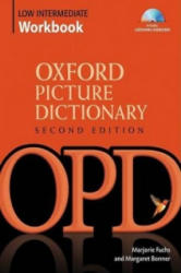 Oxford Picture Dictionary Second Edition: Low-Intermediate Workbook - Vocabulary reinforcement Activity Book with Audio CDs (ISBN: 9780194740487)