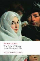 Figaro Trilogy - The Barber of Seville, the Marriage of Figaro, the Guilty Mother (ISBN: 9780199539970)