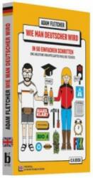 Wie man Deutscher wird in 50 einfachen Schritten / How to be German in 50 easy steps (2014)