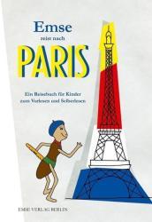 Emse reist nach Paris (2013)