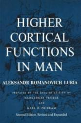 Higher Cortical Functions in Man (2012)