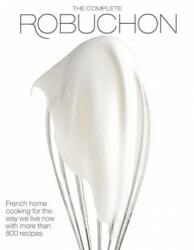 The Complete Robuchon (ISBN: 9780307267191)