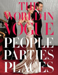"World in ""Vogue"" - People, Parties, Places (ISBN: 9780307271877)"
