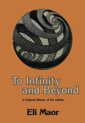 To Infinity and Beyond - A Cultural History of the Infinite (2011)