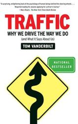 Traffic: Why We Drive the Way We Do (ISBN: 9780307277190)