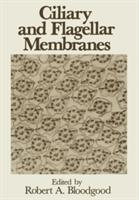 Ciliary and Flagellar Membranes (2011)