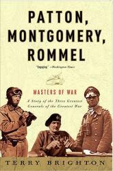 Patton, Montgomery, Rommel: Masters of War (ISBN: 9780307461551)