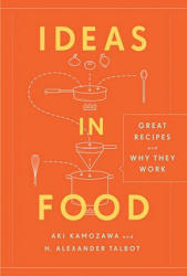Ideas in Food - Great Recipes and Why They Work (ISBN: 9780307717405)