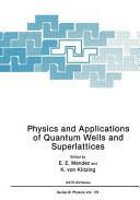 Physics and Applications of Quantum Wells and Superlattices (2012)