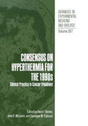 Consensus on Hyperthermia for the 1990s - Clinical Practice in Cancer Treatment (2012)