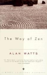 Way of Zen (ISBN: 9780375705106)