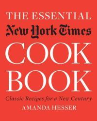 Essential New York Times Cookbook - Amanda Hesser (ISBN: 9780393061031)