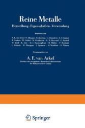 Reine Metalle - A. E. van Arkel, P. Aßmann, G. Borelius, G. Chaudron (ISBN: 9783642988806)