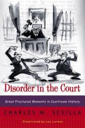 Disorder in the Court - Charles M Sevilla (ISBN: 9780393319286)