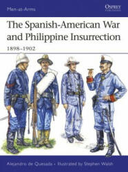 Spanish-American War and Philippine Insurrection - Alejandro de Quesada (2007)