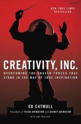 Creativity, Inc. - Ed Catmull, Amy Wallace (2014)