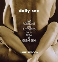 Daily Sex: 365 Positions and Activities for a Year of Great Sex! (ISBN: 9780446691277)