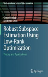 Robust Subspace Estimation Using Low-Rank Optimization - Theory and Applications (2014)