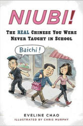 Niubi! : The Real Chinese You Were Never Taught in School (ISBN: 9780452295568)