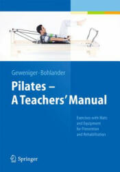 Pilates a Teachers' Manual (2014)