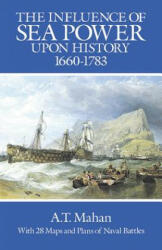 Influence of Sea Power Upon History, 1660-1783 (ISBN: 9780486255095)