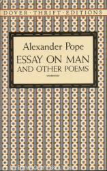 Essay on Man and Other Poems - Alexander Pope (ISBN: 9780486280530)