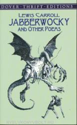 Jabberwocky and Other Poems (ISBN: 9780486415826)