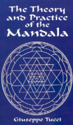 The Theory and Practice of the Mandala (ISBN: 9780486416076)