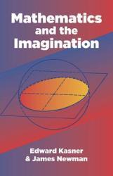 Mathematics and the Imagination (ISBN: 9780486417035)