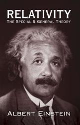 Relativity: The Special and General Theory (ISBN: 9780486417141)