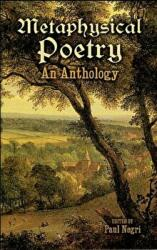 Metaphysical Poetry: An Anthology (ISBN: 9780486419169)
