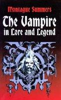 The Vampire in Lore and Legend (ISBN: 9780486419428)