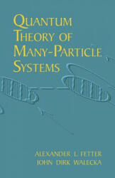 Quantum Theory of Many-Particle Systems (ISBN: 9780486428277)