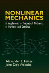 Nonlinear Mechanics - Alexander L Fetter, John Dirk Walecka (ISBN: 9780486450315)
