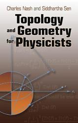 Topology and Geometry for Physicists (ISBN: 9780486478524)